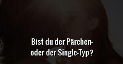 Bist du der Pärchen- oder der Single-Typ?