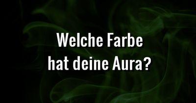 Test: Welche Farbe hat deine Aura?
