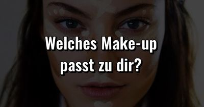 Quiz: Welches Make-up passt zu dir?